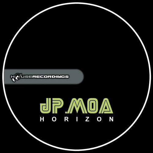 Jp.Moa - Let Me Go (Original Mix) OUT NOW [Houserecordings] [Horizon E.P]