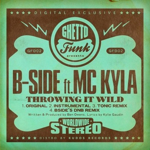 BSide and MC Kyla - Throwing It Wild (Tonic Remix)