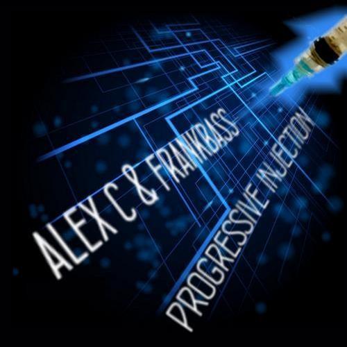 Alex C. & Frankbass - Progressive Injection (Ciur Remix) // PREVIEW / Out Now!