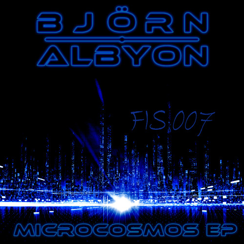 Björn Albyon - Heaven Awaits (Microcosmos EP) [Future In Sound Records 007]