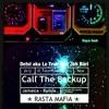 Detsl aka Le Truk feat. Jah Bari - Call The BackUp!