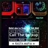 Detsl aka Le Truk feat. Jah Bari - Call The BackUp!