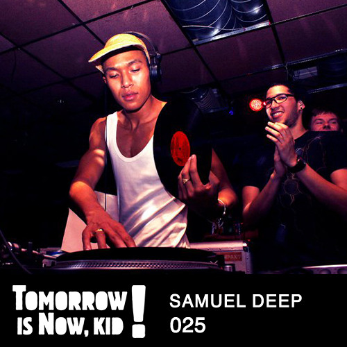 ▶ PODCAST.025 by Samuel Deep