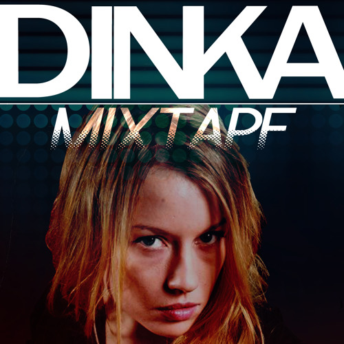 Dinka Mixtape (October 2012)