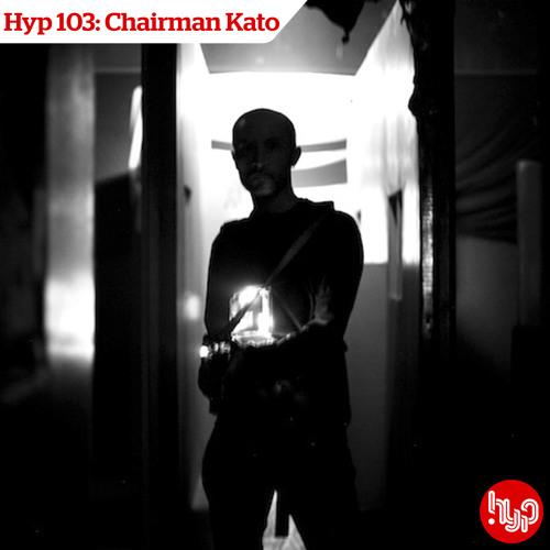 Hyp 103: Chairman Kato