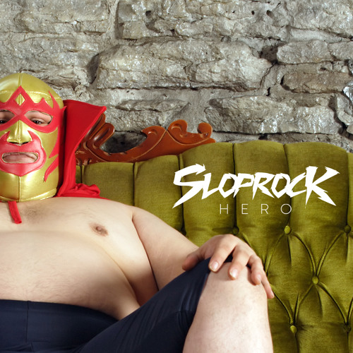 Slop Rock - Hero (Chris Arnott Remix) PREVIEW
