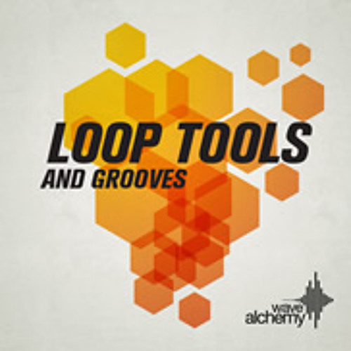 Loop Tools and Grooves