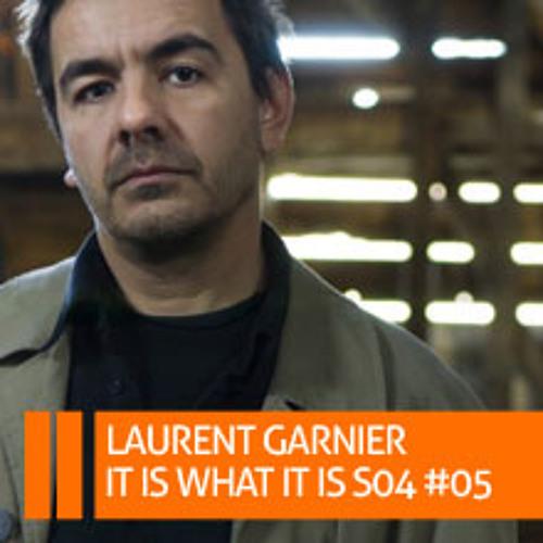 "Laurent Garnier plays my track in ""It is what it is"" Radio show"
