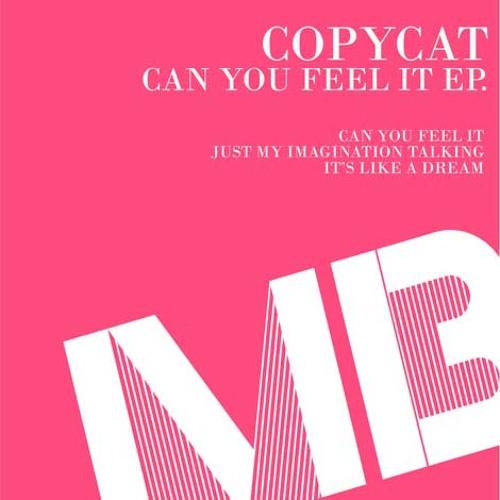 Copycat - It's Like A Dream