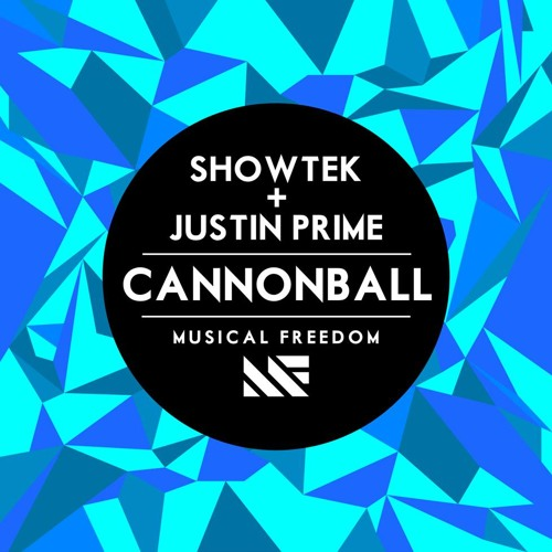 Showtek & Justin Prime - Cannonball (original mix)