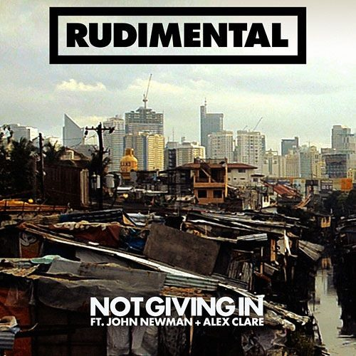 "Rudimental - ""Not Giving In"" ft. John Newman & Alex Clare"