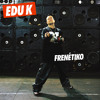 Edu K - Sex-O-Matic feat. Deize Tigrona (Edu K Reggaeton Remix)