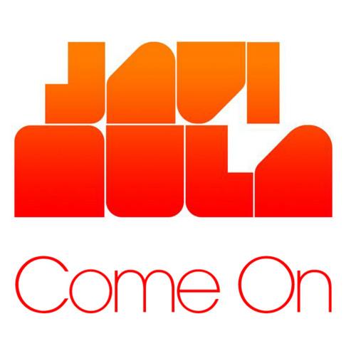 Javi Mula -  Come On