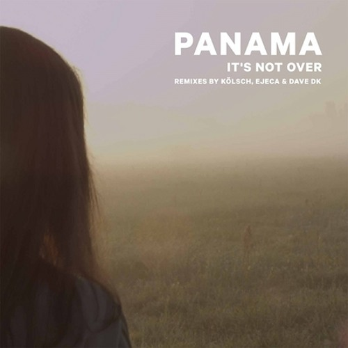 Panama - It's Not Over (Ejeca's Rave To The Grave Remix) Free Download