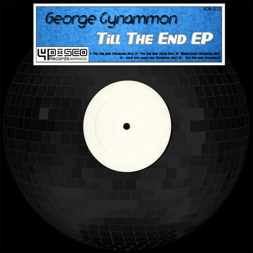4DR032-George Cynnamon-Love will make you(OUT NOW!!)