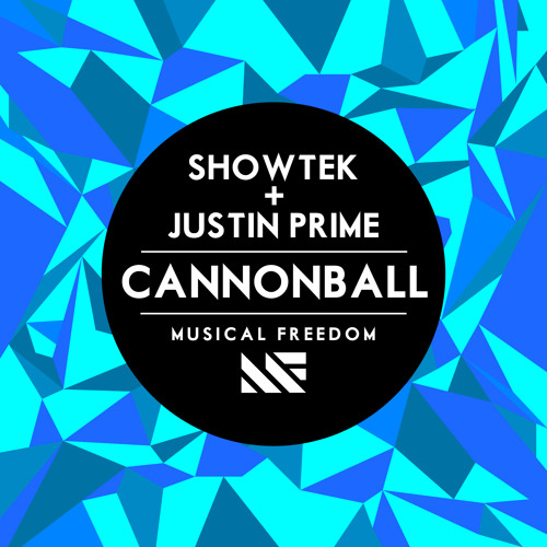 Showtek & Justin Prime - Cannonball (Original Mix) [OUT NOW]