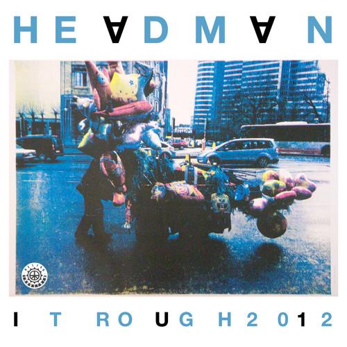 Headman - It Rough (Chicken Lips Remix)