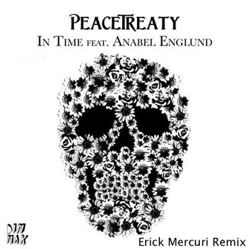 PeaceTreaty - In Time (Erick Mercuri Private Mix)