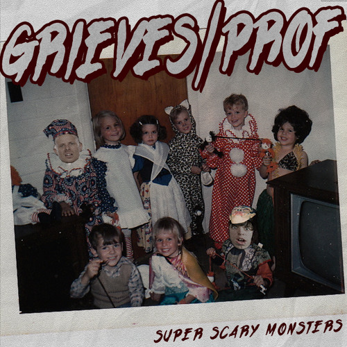 Grieves - Super Scary Monsters feat. Prof