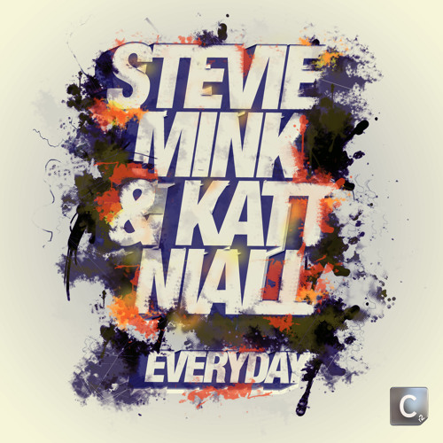 Stevie Mink & Katt Niall - Everyday (Electronic Youth Remix)