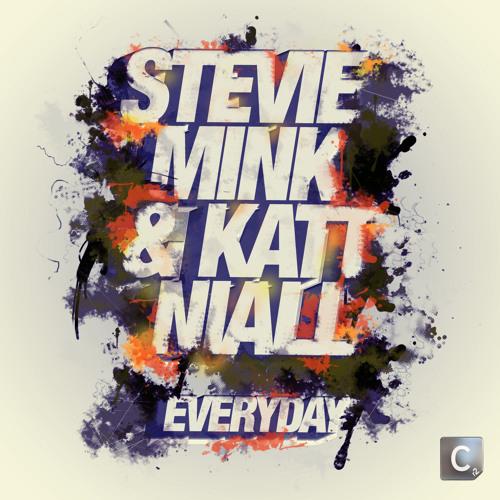 Stevie Mink & Katt Niall - Everyday (Electronic Youth Remix)