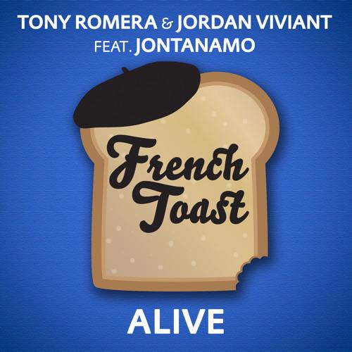 Tony Romera & Jordan Viviant - Alive (Bit Funk Remix)