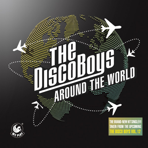 The Disco Boys - Around The World (Extended Mix)