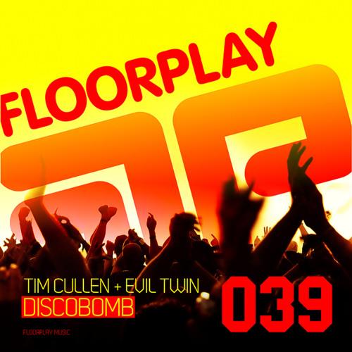 Tim Cullen & Evil Twin - Discobomb
