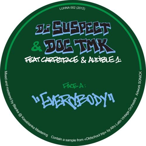 DJ Suspect & Doc TMK - E.V.E.R.Y.B.O.D.Y. feat. Carpetface & Audible1  // NEW SINGLE //