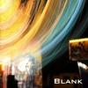 BLANK 01 I Don´t Mind