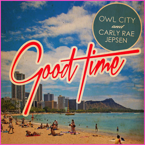 Owl City ft. Carly Rae Jepsen - Good Time (Delta Sparks Remix)