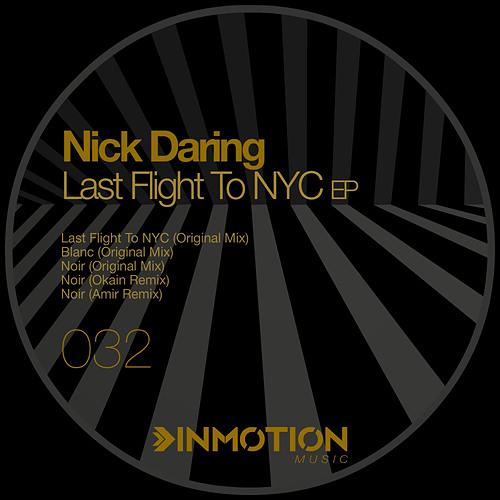 Nick Daring - Last Flight To NYC (Original Mix)