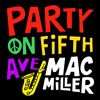 Mac Miller - Party On Fifth Ave (Soultunebeats Remix) (DOWNLOAD)