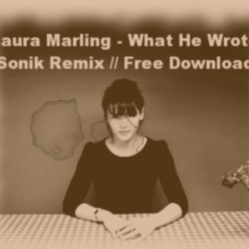 LAURA MARLING - What He Wrote (Sonik Remix)