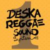 DeSkaReggae Sound - Dubplate Explosion Ano 1