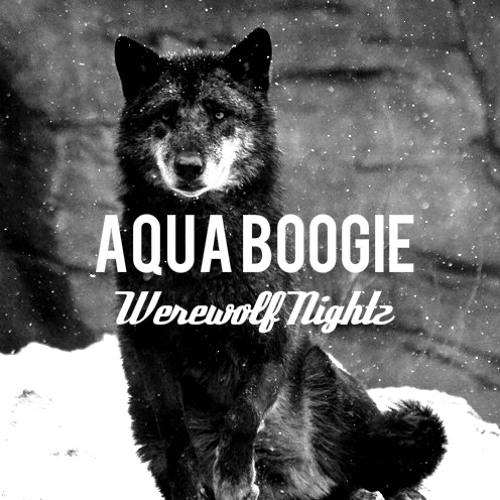 Aqua-Boogie: Werewolf Nightz