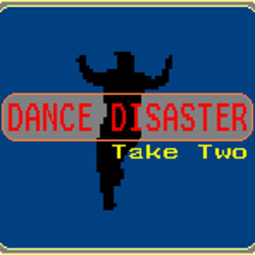 Dance Disaster - Take Two