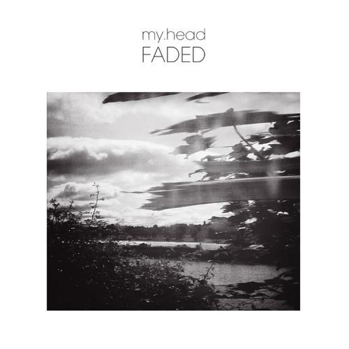 1. my.head - Faded