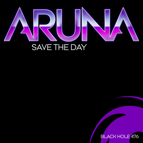 Aruna - Save The Day (Tom Fall Remix) [Black Hole]