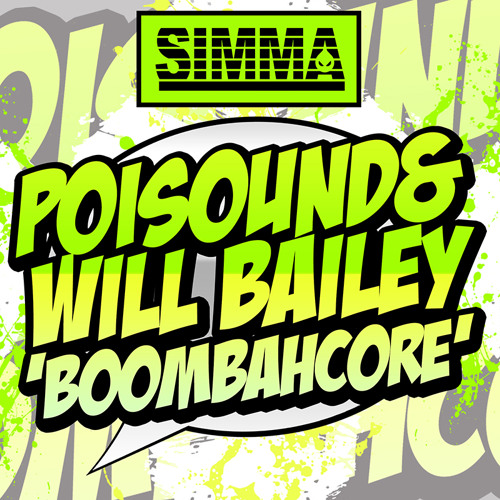 Poisound & Will Bailey - Boombahcore ( CLIP ) OUT NOW!!