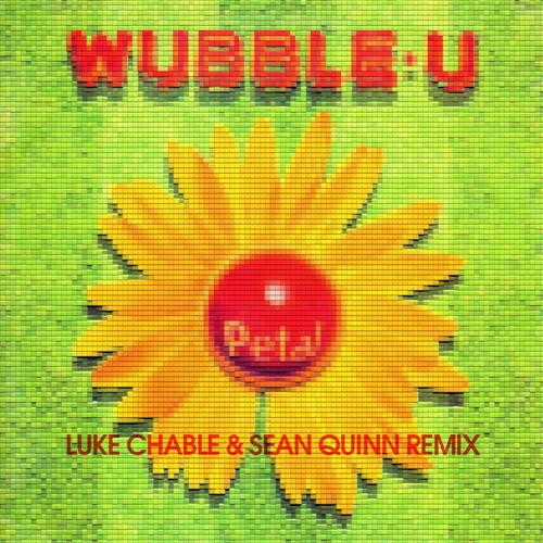 Wubble U - Petal (Luke Chable & Sean Quinn Remix) 2004 [24bit WAV]