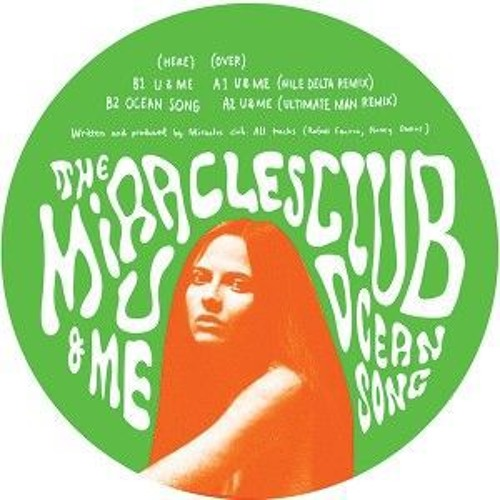 THE MIRACLES CLUB - U&ME