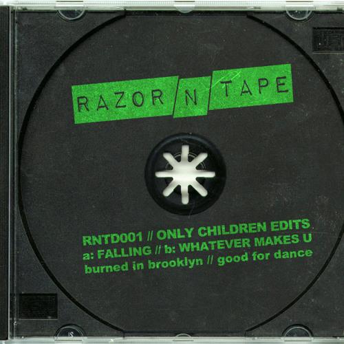 RNTD001 // Only Children Edits