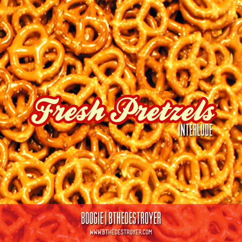 Fresh Pretzels (interlude)