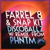 Farrel 8, Snap Kit - Discoballz (Original Mix)