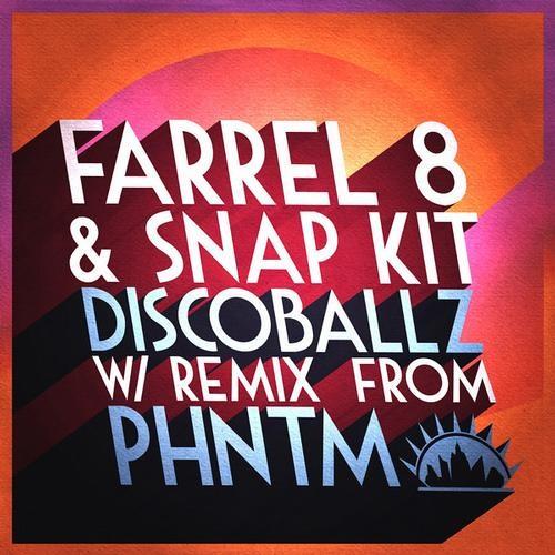 Farrel 8, Snap Kit - Discoballz (Original Mix)