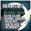 Brain First - Showman (Sami Saari Remix)