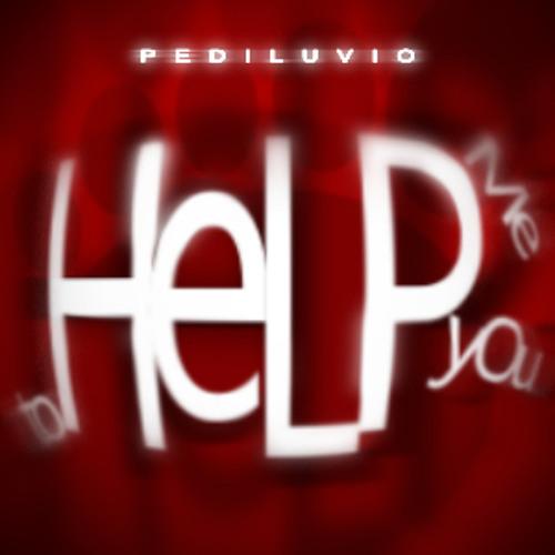 Pediluvio - Help Me To Help You