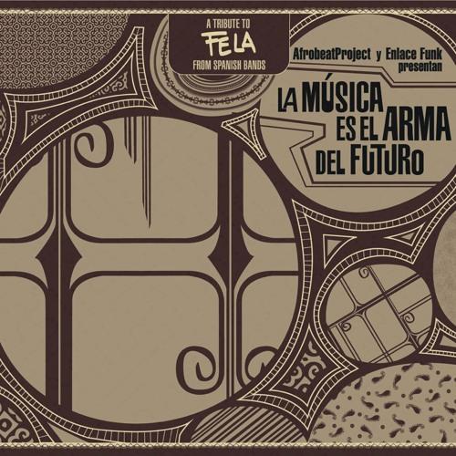 ZOMBIE ___ NSISTA ___ Tribute to FELA KUTI from Spanish Bands ___ LA MUSICA ES EL ARMA DEL FUTURO