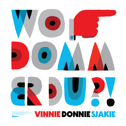 Vinnie, Donnie & Sjakie - Wo Domm Er Du (Yo Felles Remix remix)